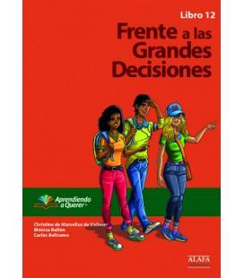 Frente a las Grandes Decisiones. Libro 12.