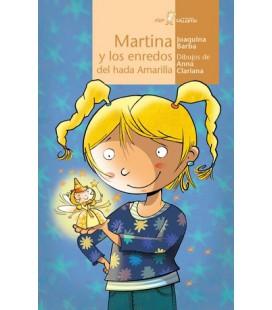 Martina y los enredos del hada Amarilla
