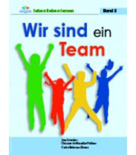 Wir sind ein Team - Band 3