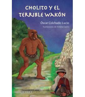 Cholito y el terrible wakón