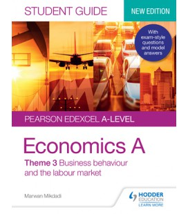 Pearson Edexcel A-level Economics A Student Guide: Theme 3