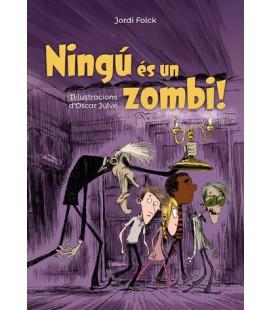Ningú és un zombi!