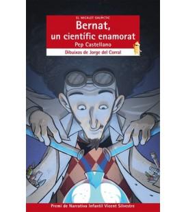 Bernat, un científic enamorat