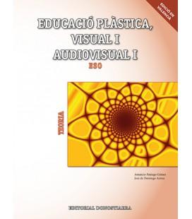 Educació plàstica, visual i audiovisual I Teoria (Edició en valencià)